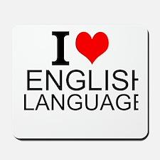 I Love English Language Mousepad