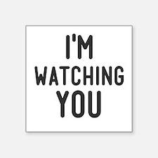 I'm Watching You Sticker