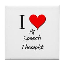 I Love My Speech Therapist Tile Coaster