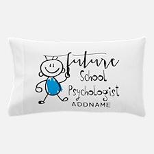 Future School Psychologist Personalize Pillow Case