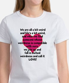 Weirdness is Love T-Shirt