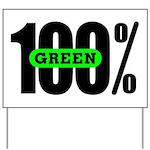 100% Green Yard Sign