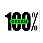 100% Green Poster - Mini Print
