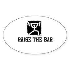 RAISE THE BAR Oval Decal