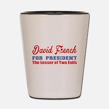 David French For President Shot Glass