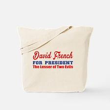 David French For President Tote Bag