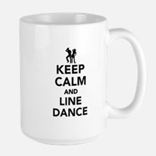 Keep calm and line dance Large Mug