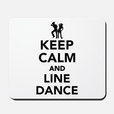 Keep calm and line dance Mousepad