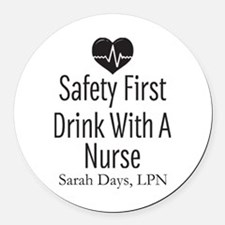 Drink with a Nurse Personalized Round Car Magnet