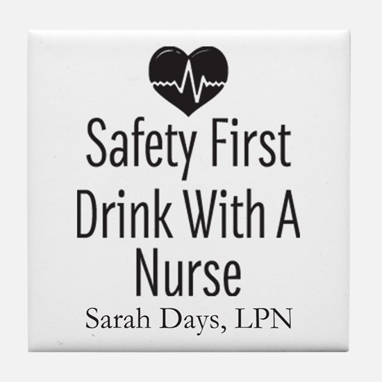 Drink with a Nurse Personalized Tile Coaster