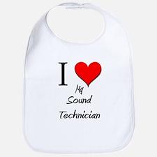 I Love My Sound Technician Bib
