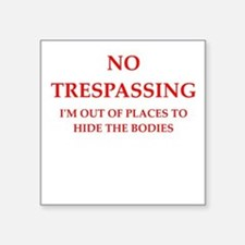 trespassing Sticker