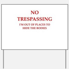 trespassing Yard Sign
