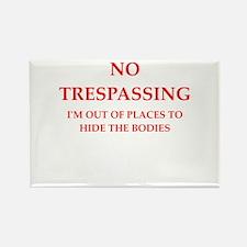 trespassing Magnets