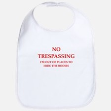 trespassing Bib
