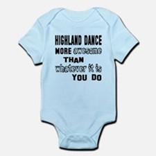 Highland dance more awesome than Infant Bodysuit