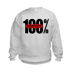 100% Perfect Kid's Sweatshirt