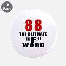 """88 The Ultimate Birthday 3.5"""" Button (10 pack)"""