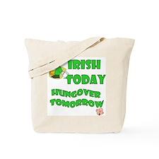 Irish Today Hungover Tomorrow-2 Tote Bag
