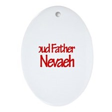 Proud Father of Nevaeh Oval Ornament