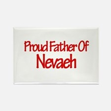 Proud Father of Nevaeh Rectangle Magnet