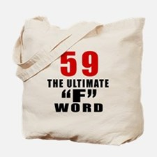 59 The Ultimate Birthday Tote Bag