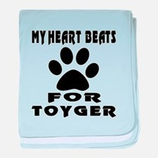 My Heart Beats For Toyger Cat baby blanket