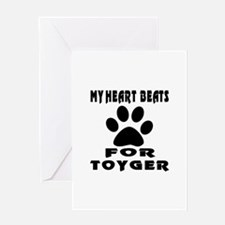 My Heart Beats For Toyger Cat Greeting Card