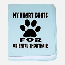 My Heart Beats For Oriental Shorthair baby blanket
