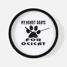 My Heart Beats For Ocicat Cat Wall Clock