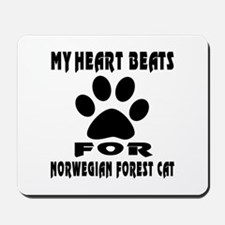 My Heart Beats For Norwegian Forest Cat Mousepad