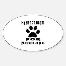 My Heart Beats For Nebelung Cat Sticker (Oval)