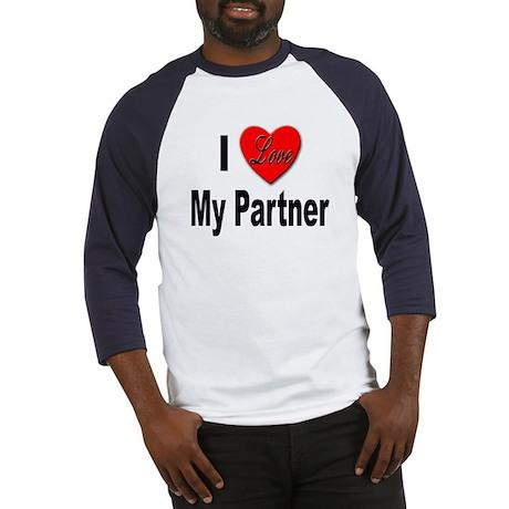 I Love My Partner (Front) Baseball Jersey