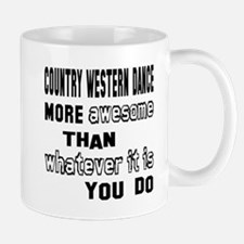 Country Western dance more awesome tha Small Mugs