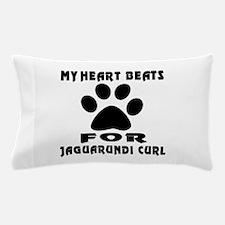 My Heart Beats For Jaguarundi curl Cat Pillow Case