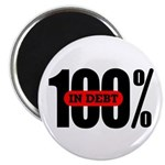 100 Percent In Debt Magnet