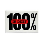 100 Percent In Debt Rectangle Magnet (10 pack)