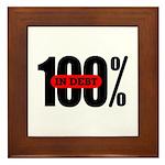 100 Percent In Debt Framed Tile