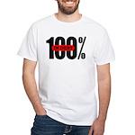 100 Percent In Debt T-Shirt White