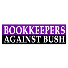 Bookkeepers Against Bush bumper sticker
