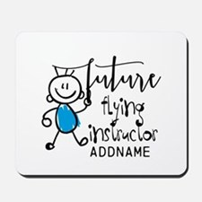 Future Flying Instructor Personalized Mousepad