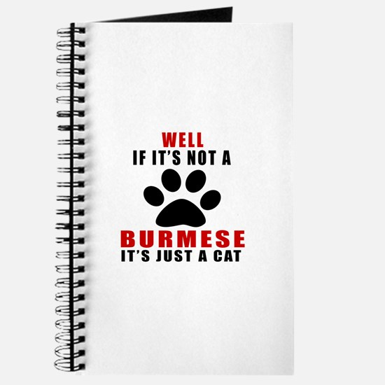 If It's Not Burmese Journal