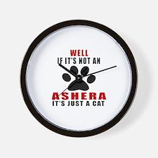 If It's Not Ashera Wall Clock