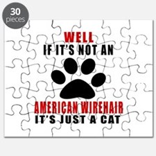 If It's Not American Wirehair Puzzle