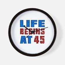 Life Begins At 45 Wall Clock