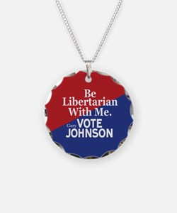 Be Libertarian With Me Necklace