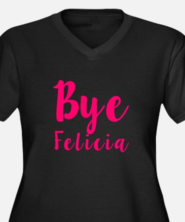 Bye Felicia Funny Pink Plus Size T-Shirt