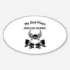 My Dad Plays Roller Derby Decal