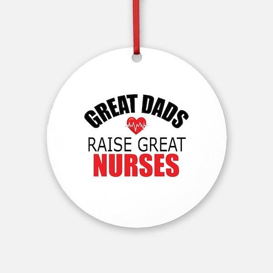 Dad of Nurse Round Ornament