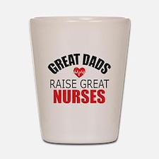 Dad of Nurse Shot Glass